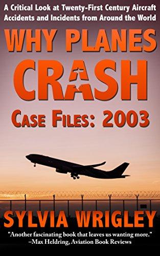 (Why Planes Crash Case Files: 2003)