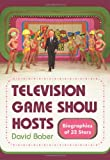 img - for Television Game Show Hosts: Biographies of 32 Stars book / textbook / text book