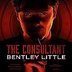 The Consultant | Bentley Little