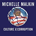 Culture of Corruption: Obama and His Team of Tax Cheats, Crooks, and Cronies | Michelle Malkin