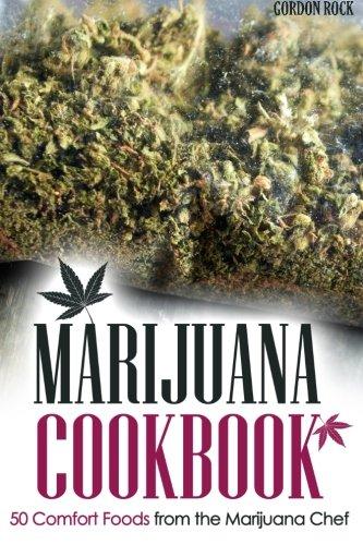Marijuana Cookbook Comfort Foods Chef