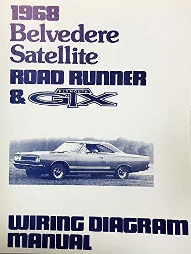 1968 PLYMOUTH SATELLITE BELVEDERE ROAD RUNNER & GTX FACTORY ELECTRICAL  WIRING DIAGRAMS & SCHEMATICS: PLYMOUTH CHRYSLER: Amazon.com: BooksAmazon.com