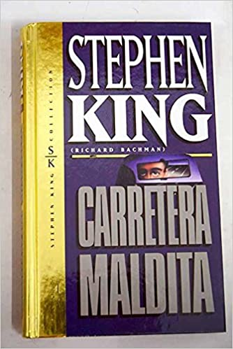 Carretera maldita: Amazon.es: Stephen King, Novela Terror: Libros