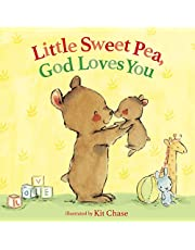 Little Sweet Pea, God Loves You
