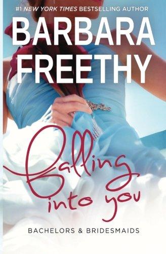 Falling Into You (Bachelors & Bridesmaids) (Volume 5) PDF