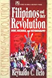 img - for Filipinos and Their Revolution: Event, Discourse, and Historiography (Centennial of the Revolution) book / textbook / text book