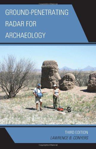 Ground-Penetrating Radar for Archaeology (Geophysical Methods for Archaeology)