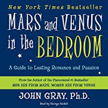 Mars and Venus in the Bedroom: A Guide to Lasting Romance and Passion