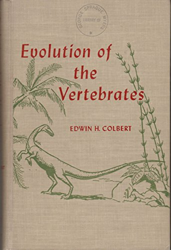 - Evolution of the Vertebrates: A History of the Backboned Animals Through Time