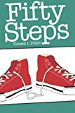 Fifty Steps, Vincent D'Aleo, 1467903574