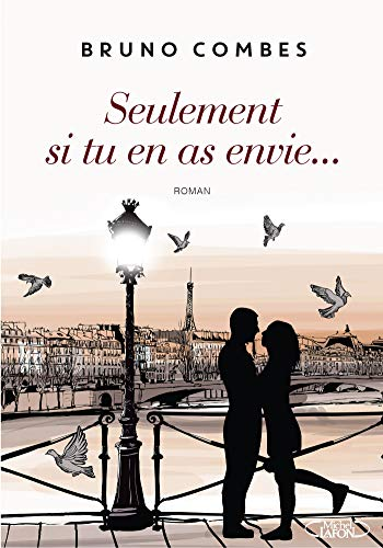 Seulement Si Tu En As Envie [Pdf/ePub] eBook