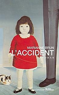L'accident par Marianne Brun