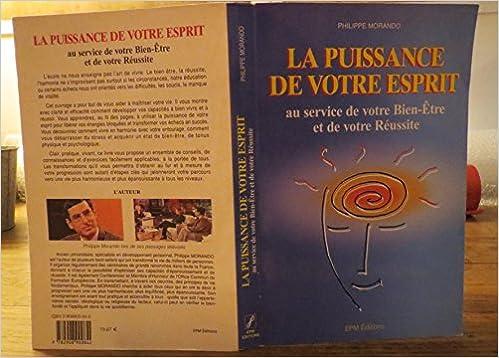 En ligne La puissance de votre esprit : Au service de votre bien-être et de votre réussite pdf, epub ebook