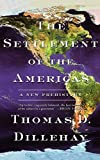 The Settlement of the Americas: A New Prehistory