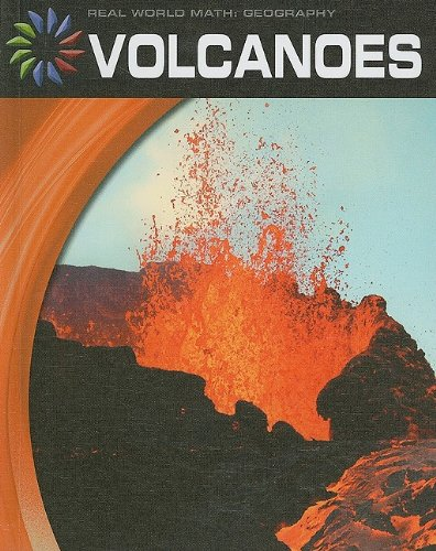 Volcanoes (Real World Math: Geography)