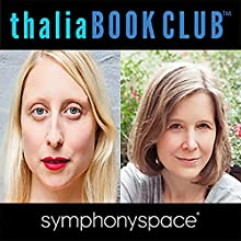 Thalia Book Club: Ann Patchett's Commonwealth Speech by Ann Patchett Narrated by Emma Straub, Alan Alda