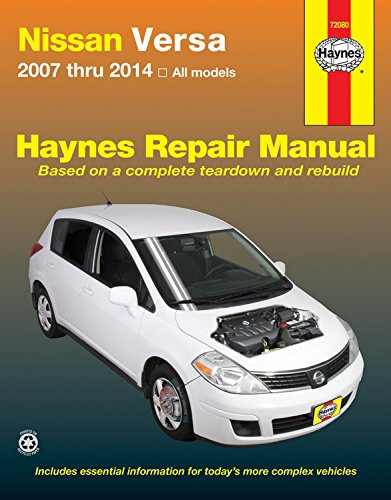Nissan Versa 2007 thru 2014 All models (Haynes Repair Manual) (Haynes Auto Manuals)