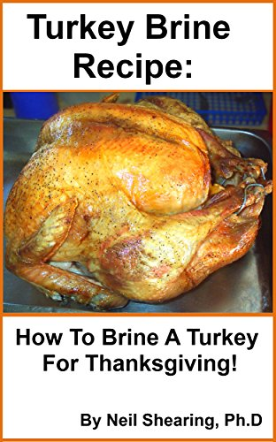 Turkey Brine Recipe: How To Brine A Turkey For (Brining Thanksgiving Turkey)