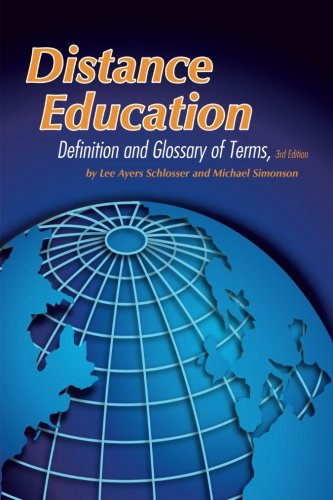 Distance Education 3rd Edition: Definition and Glossary of Terms