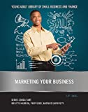Marketing Your Business, C. F. Earl, 142222919X