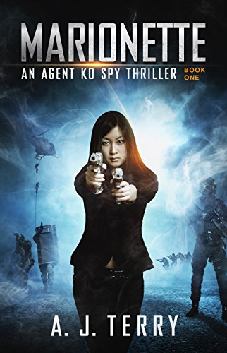 Marionette (An Agent Ko Spy Thriller Book 1) (Badass Characters)