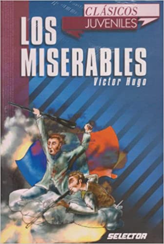 Amazon.com: Los miserables (Clasicos juveniles) (Spanish Edition) (9789706436191): Victor Hugo: Books