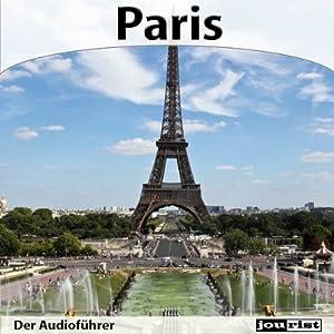 Paris - Der Audioführer Hörbuch
