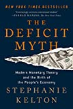 The Deficit Myth: Modern Monetary Theory and the