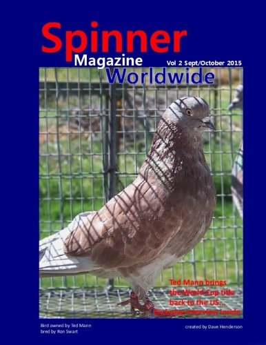 Spinner Magazine Worldwide: Vol 2 Sept/Oct 2015