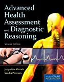 Advanced Health Assessment and Diagnostic Reasoning, Jacqueline Rhoads and Sandra Wiggins Petersen, 1449699626