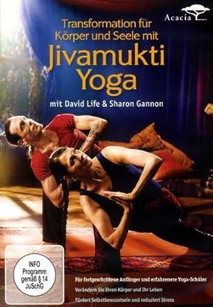 Jivamukti Yoga - Transformation für Körper und Seele ...