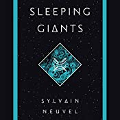 Sleeping Giants | Sylvain Neuvel