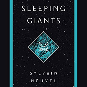 Sleeping Giants: The Themis Files Book 1