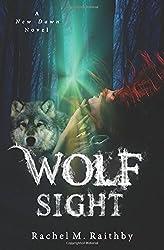 Wolf Sight (A New Dawn Novel)