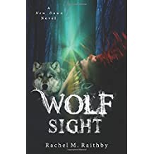 Wolf Sight (A New Dawn Novel)