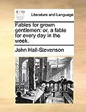Fables for Grown Gentlemen, John Hall-Stevenson, 1170405401