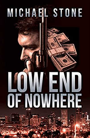 book cover of The Low End of Nowhere
