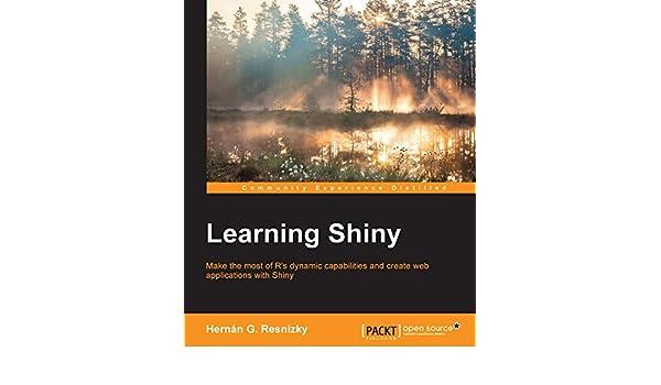 Learning Shiny (English Edition) eBook: Hernán G. Resnizky: Amazon.es: Tienda Kindle