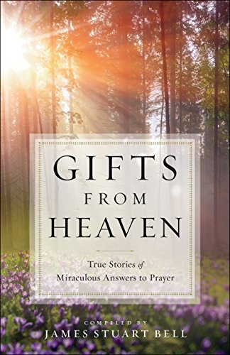 Gifts from heaven true stories of miraculous answers to prayer gifts from heaven true stories of miraculous answers to prayer kindle edition by religion spirituality kindle ebooks amazon fandeluxe Image collections
