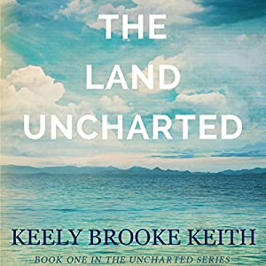 The Land Uncharted Audiobook