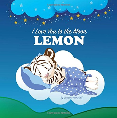 I Love You to the Moon, Lemon: Personalized Books & Bedtime