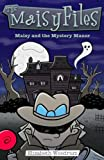 img - for Maisy and the Mystery Manor (The Maisy Files) (Volume 3) book / textbook / text book