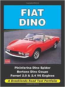 Fiat Dino Road Test Portfolio: R. M. Clarke: 9781855208575