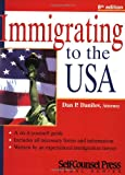 Immigrating to the U. S. A., Dan P. Danilov, 1551804026