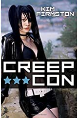 Creep Con by Kim Firmston (September 21,2015) Paperback