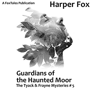 Audio Book Review: Guardians of the Haunted Moor by Harper Fox (Author) and Tim Gilbert (Narrator)