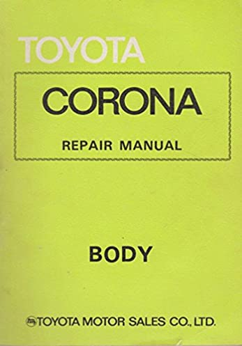 toyota corona repair manual chassis toyota motor sales co amazon rh amazon com toyota corolla repair manual 1990 toyota corona repair manual