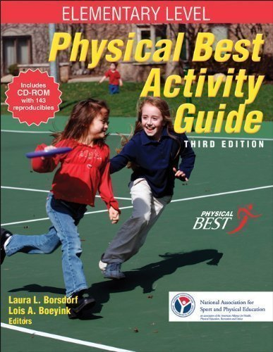 Read Online Physical Best Activity Guide: Elementary Level - 3rd Edition 3rd (third) Edition by National Association for Sport and PE (NASPE), Borsdorf, Lau [2011] pdf epub