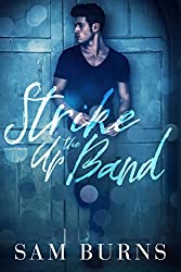 Strike Up the Band (Wilde Love Book 3)