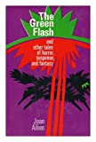 The Green Flash, and Other Tales of Horror, Suspense, and Fantasy, Joan Aiken, 0030802881